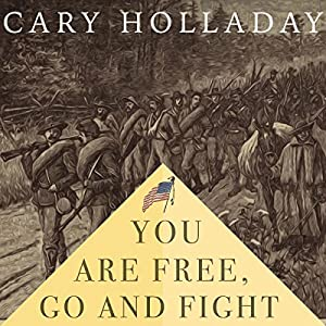 You Are Free, Go and Fight Audiobook