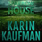 Sparrow House: Anna Denning Mystery, Book 2 | Karin Kaufman