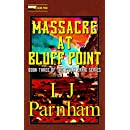 Massacre at Bluff Point (Ethan Craig Book 3)