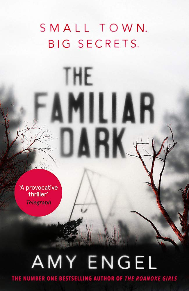 The Familiar Dark: The spellbinding book club thriller of 2020 that will  blow you away: Amazon.co.uk: Engel, Amy: 9781529368079: Books