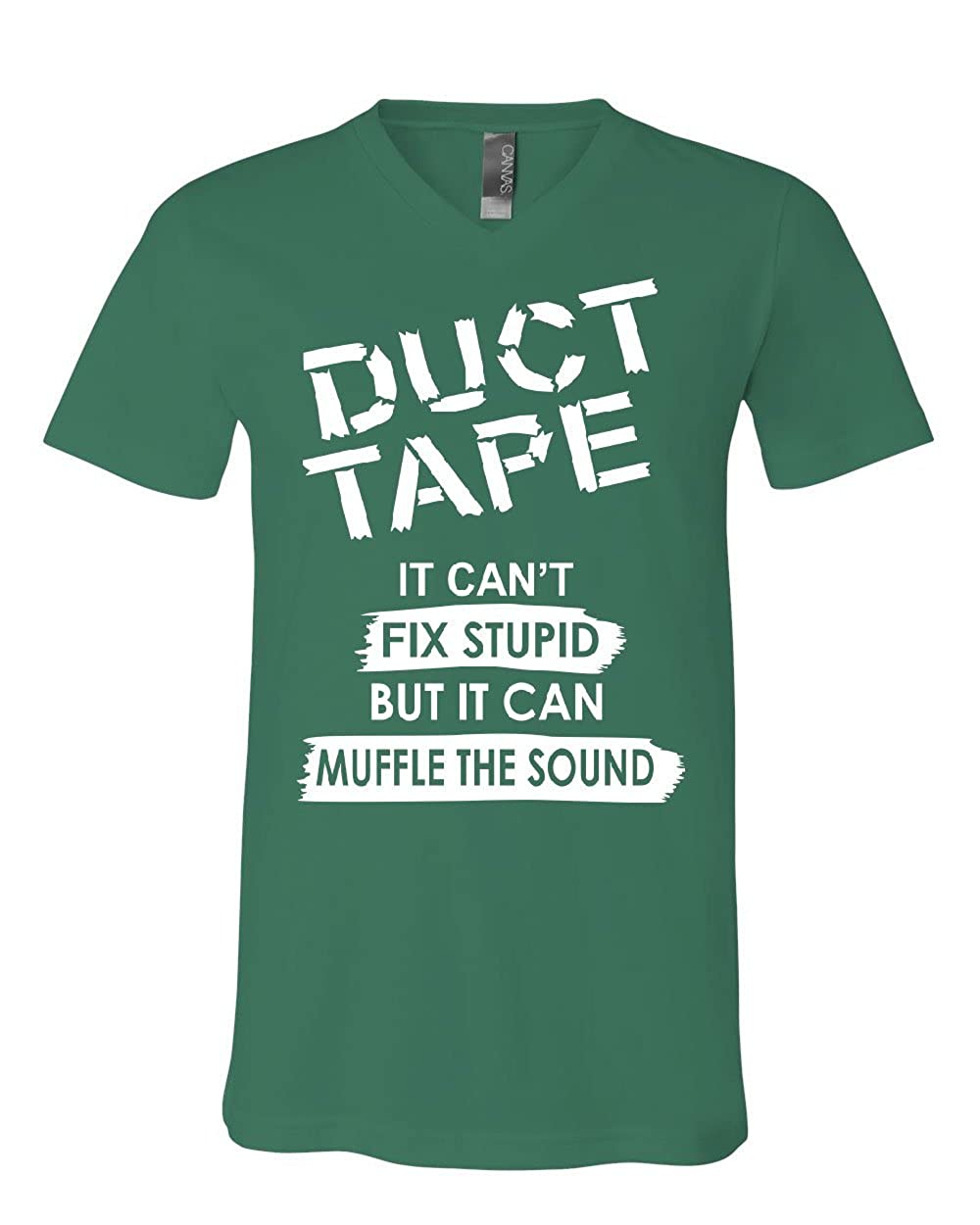 Duct Tape It Cant Fix Stupid V-Neck T-Shirt Offensive Humor Sarcastic Tee