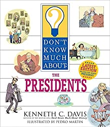 Don't Know Much About the Presidents (revised edition)