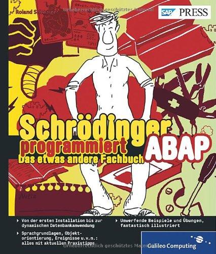 Schrödinger programmiert ABAP: 9783836218580: Amazon.com: Books