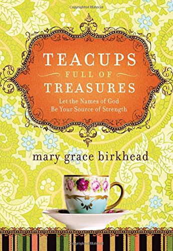 Brittany Cup - Teacups Full of Treasures: Let the Names of God Be Your Source of Strength (Heirloom Promises)