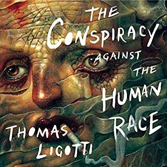 reputable site 88a77 7dfd7 The Conspiracy Against the Human Race: A Contrivance of ...