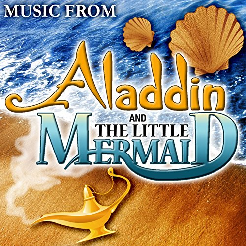 Music From Aladdin & The Littl...
