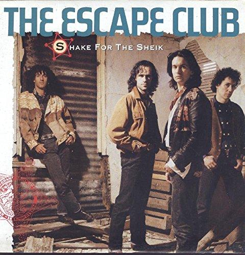 The Escape Club: Shake For The Sheik 12