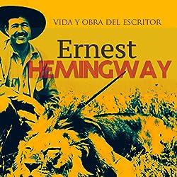 Ernest Hemingway [Spanish Edition]