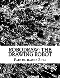 Robodraw: The drawing robot