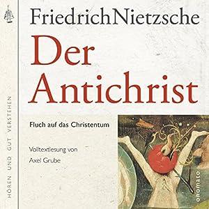 Der Antichrist: Fluch auf das Christenthum Hörbuch