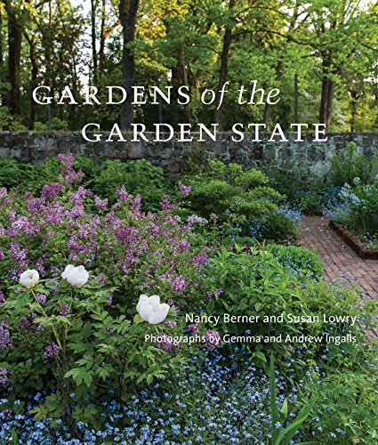 Gardens of the Garden State by The Monacelli Press