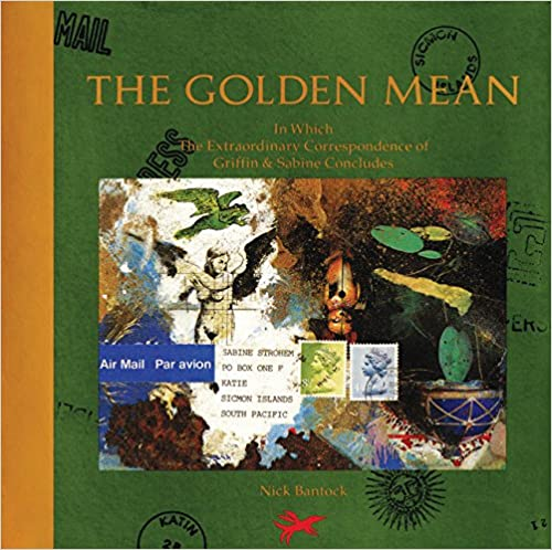 In Which the Extraordinary Correspondence of Griffin /& Sabine Concludes The Golden Mean