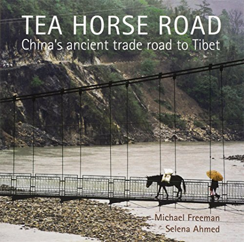 Tea Horse Road: China's Ancient Trade Road to ()