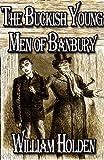 The Buckish Young Men of Banbury