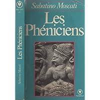 Phéniciens (Les). Traduit de l'italien par Carlo Sala et revu par Pierre Arcelin.