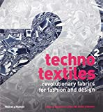 img - for Techno Textiles 2: Revolutionary Fabrics for Fashion and Design (Second Edition) (Bk. 2) book / textbook / text book