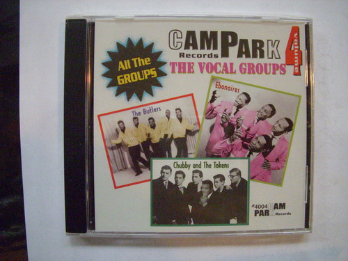 Read Online Campark Records Vol 4 - The Vocal Groups Cd (VOLUME 4) pdf epub