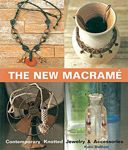 The New Macrame: Contemporary