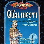 The Qualinesti: Dragonlance: Elven Nations Trilogy, Book 3 | Paul B. Thompson, Tonya C. Cook