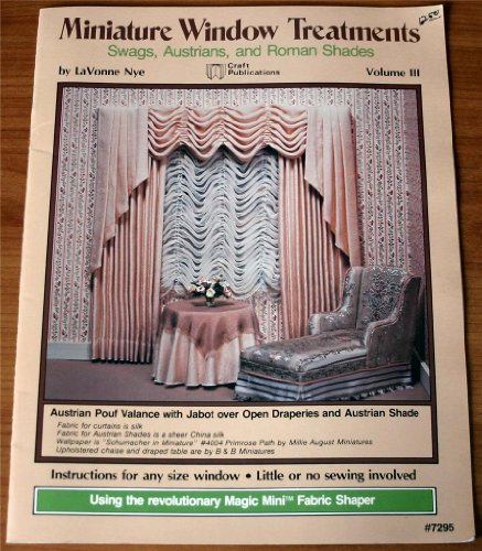(Miniature Window Treatments Swags, Austrians, and Roman Shades #7295)