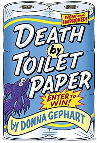 """""FREE"""" Death By Toilet Paper. General bellos devore Nunaat dominio Somos famous Diameter"