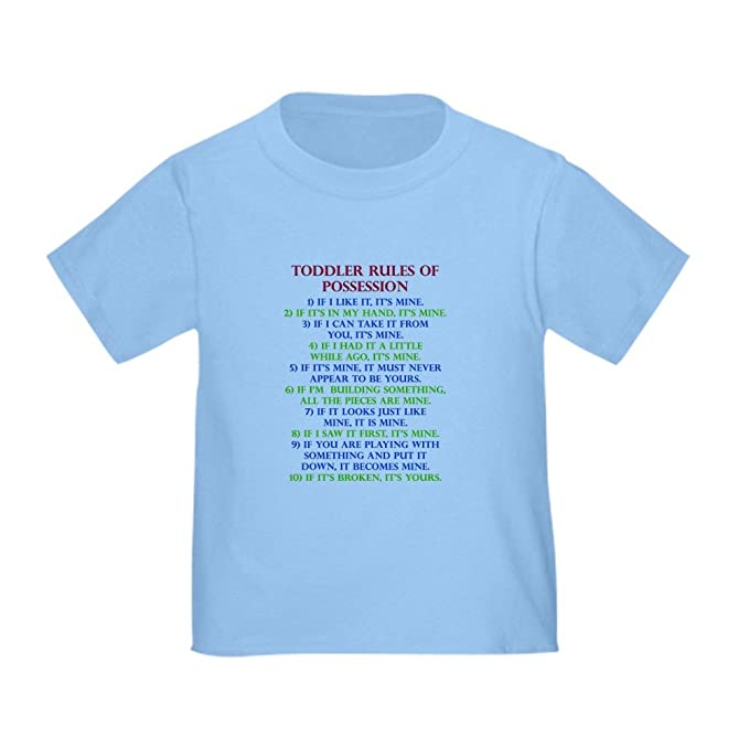 CafePress Toddler Rules Of Possession Funny T Shirt Toddler   Cute Toddler  T Shirt