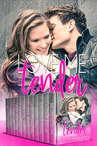 Love Me Tender: A Limited Edition Collection of Sweet Romances
