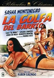 La Golfa Del Barrio [Alemania] [DVD]