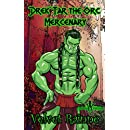 Drek'Tar the Orc Mercenary (Drek'Tar Series Book 1)