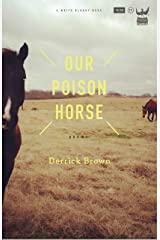 Our Poison Horse Kindle Edition