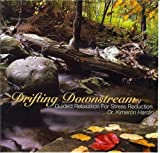 Drifting Downstream:  Guided Relaxation for Stress Reduction