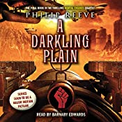 A Darkling Plain: Mortal Engines, Book 4 | Philip Reeve