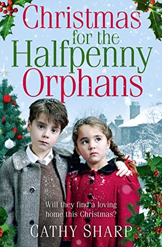 Christmas for the Halfpenny Orphans (Halfpenny Orphans, Book 3) (Best Items In Fallout 3)