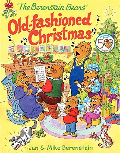 - The Berenstain Bears' Old-Fashioned Christmas