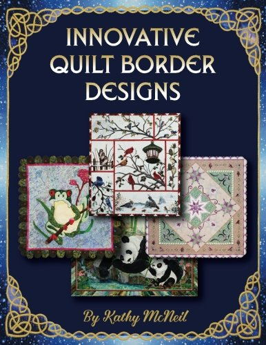 Innovative Quilt Border Designs (Quilt Border)