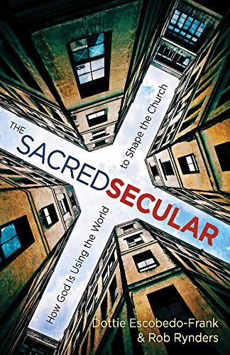 Download PDF The Sacred Secular - How God Is Using the World to Shape the Church