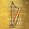 The Secret Chord: A Novel Audiobook by Geraldine Brooks Narrated by Paul Boehmer