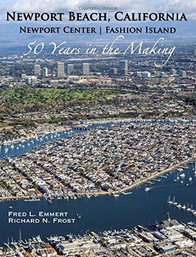Newport Beach, California - Newport Center  Fashion Island - 50 Years in the Making PDF