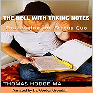 The Hell with Taking Notes Audiobook