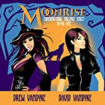 Moonrise: Supernatural Siblings, Book 1 | Drew VanDyke,David VanDyke