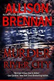 Murder in the River City by Allison Brennan front cover