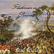 Flashman in the Peninsula: Adventures of Thomas Flashman, Book 3   Robert Brightwell