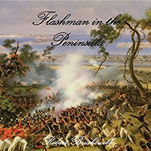 Flashman in the Peninsula Audiobook