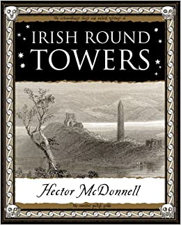 Book Irish Round Towers (Wooden Books Gift Book) by Hector McDonnell (1-Jun-2005)