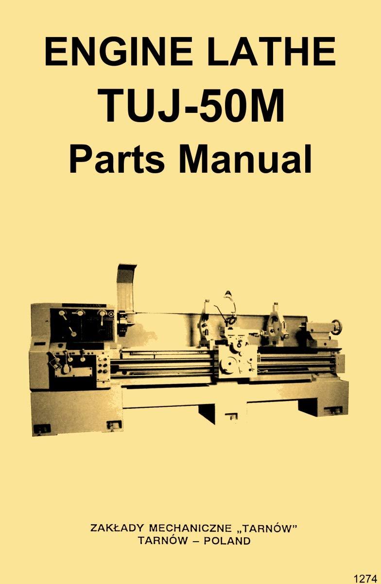 TUJ-50M Tarnow, Polamco, Toolmex, Famot, AFM Metal Lathe Parts & Wiring Diagrams Manual