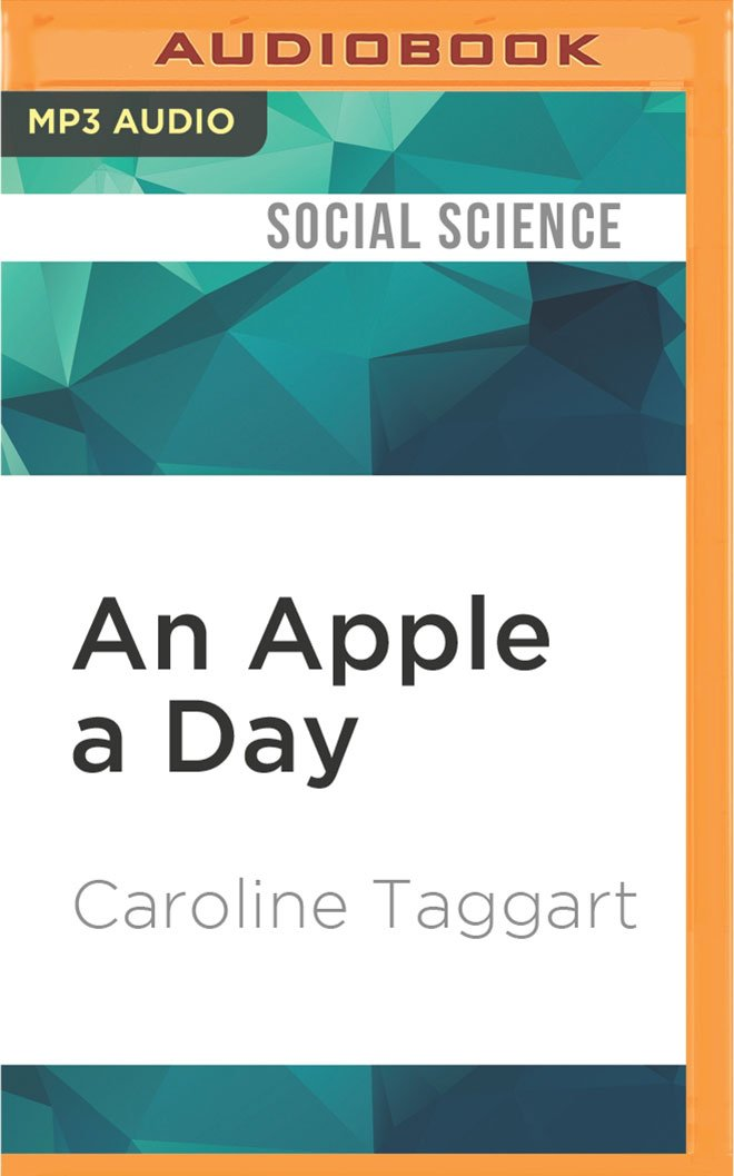 An Apple a Day: Old-Fashioned Proverbs and Why They Still Work pdf epub