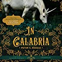 In Calabria Audiobook by Peter S. Beagle Narrated by Bronson Pinchot