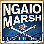 Off with His Head | Ngaio Marsh