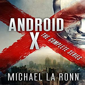 Android X: The Complete Series Audiobook
