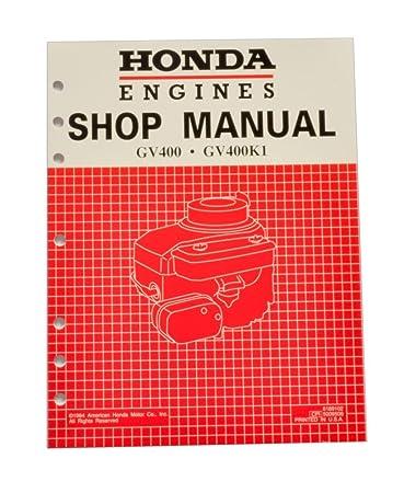 Amazoncom Honda GV400 Engine Service Repair Shop Manual Lawn